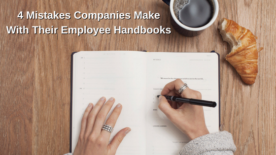 4 Mistakes Companies Make With Their Employee Handbooks