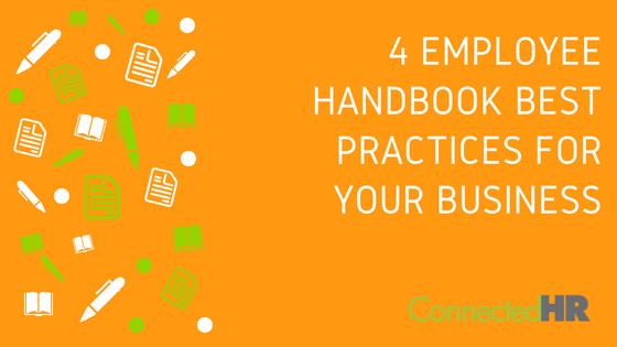 4 Employee Handbook Best Practices For Your Business