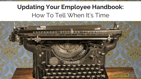 Updating Your Employee Handbook: How To Tell When It's Time