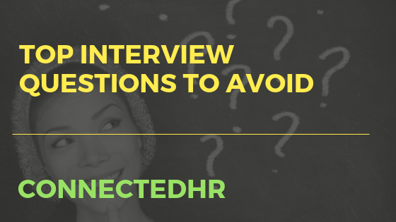 Top Interview Questions To Avoid