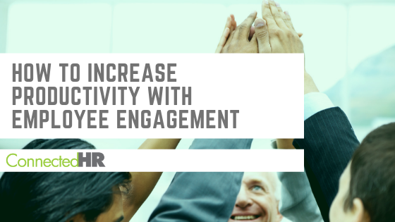 How to Increase Productivity with Employee Engagement