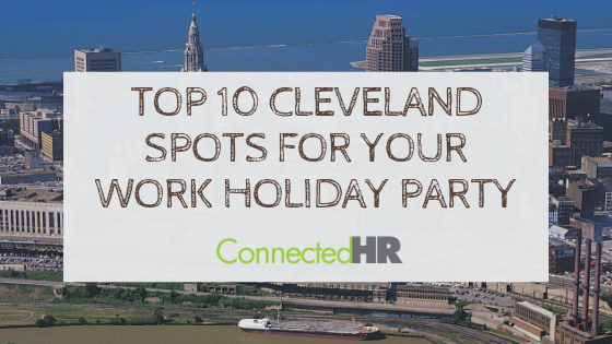 Top 10 Cleveland Spots For Your Work Holiday Party