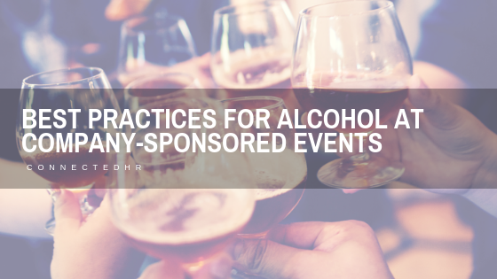 Best Practices for Alcohol at Company-Sponsored Events