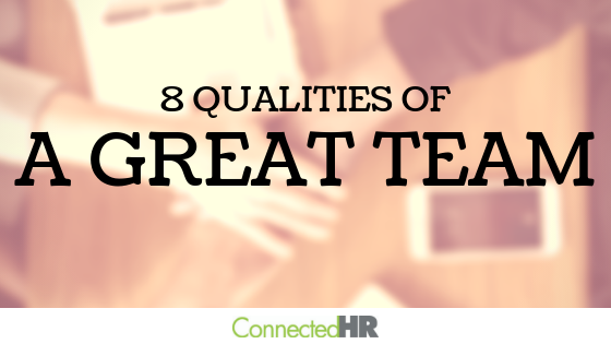8 Qualities of a Great Team