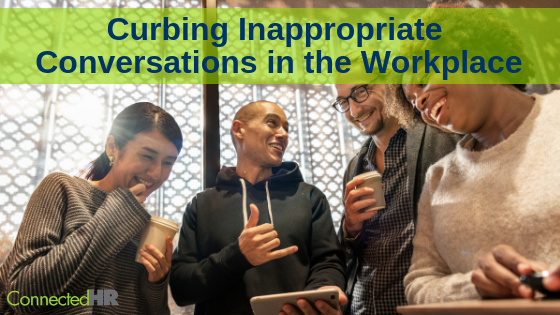 Curbing Inappropriate Conversations in the Workplace