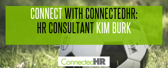 Connect with ConnectedHR: HR Consultant Kim Burk