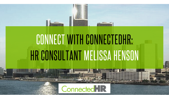Connect with ConnectedHR: HR Consultant Melissa Henson