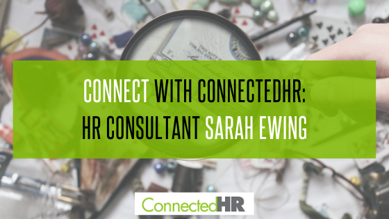 Connect with ConnectedHR: HR Consultant Sarah Ewing