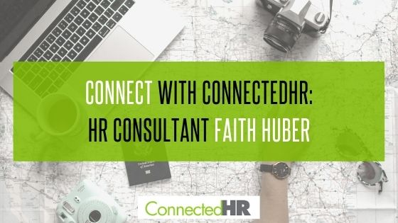 Connect with ConnectedHR: HR Consultant Faith Huber