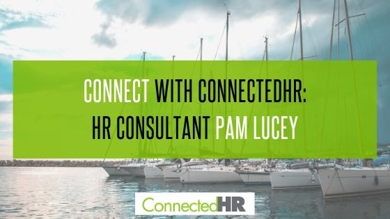 Connect with ConnectedHR: HR Consultant Pam Lucey